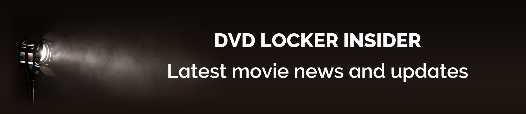 DVD Locker Insider - Latest movie news and updates