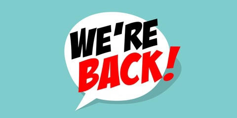 We are back…!